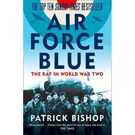 Air Force Blue - The RAF in World War Two