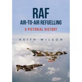 RAF Air-to-Air Refuelling - A Pictorial History