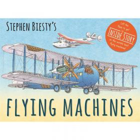 Stephen Biestys Flying Machines