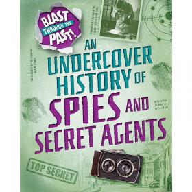 Blast Through the Past - Spies and Secret Agents