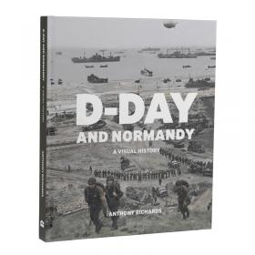 D-Day and Normandy - A Visual History front main