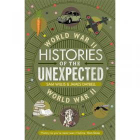 Histories of the Unexpected - World War II