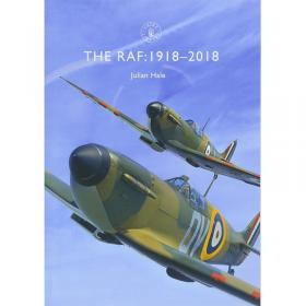 The RAF - 1918-2018 (Shire)