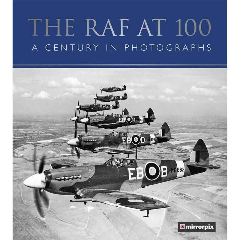 The RAF at 100 - A Century in Photographs