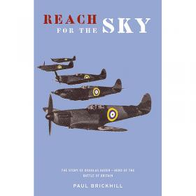 Reach for the Sky - Story of Douglas Bader