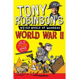 Tony Robinsons Weird World of Wonders - World War II