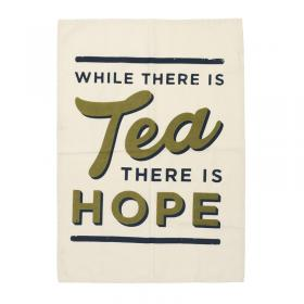 While there is tea there is hope tea towel main front