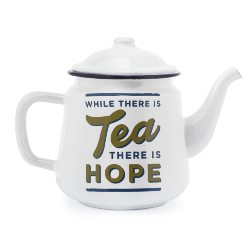 while there is tea there is hope teapot