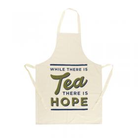 While there is tea there is hope apron