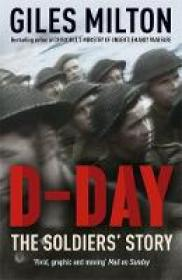 D-Day - The Soldiers Story